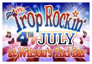 July 4th Party @ Wilson's Tiki Bar | Martinsville | Indiana | United States