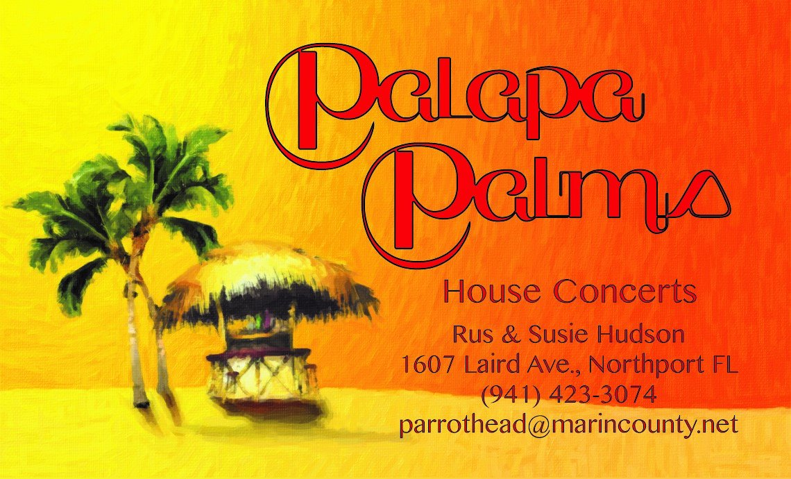 North Port, FL - Palapa Palms House Concert @ Palapa Palms | North Port | Florida | United States